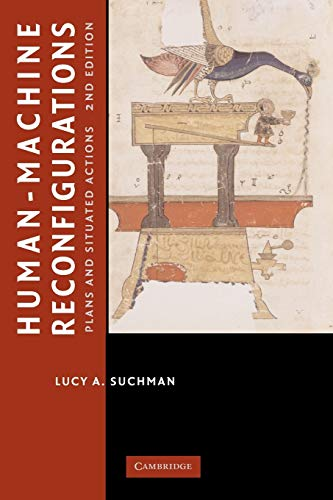 9780521675888: Human-Machine Reconfigurations: Plans and Situated Actions