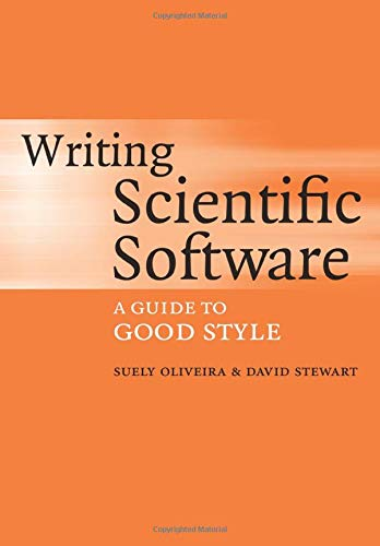 9780521675956: Writing Scientific Software Paperback: A Guide to Good Style