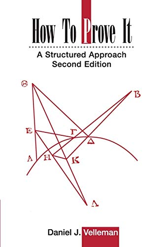 9780521675994: How to Prove It: A Structured Approach, 2nd Edition
