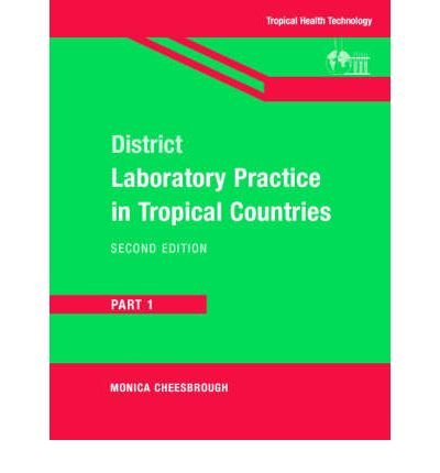 9780521676328: District Laboratory Practice in Tropical Countries