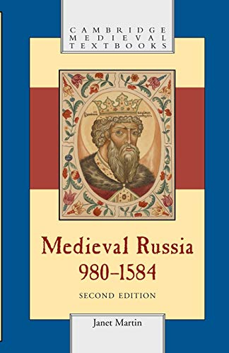 9780521676366: Medieval Russia, 980-1584, Second Edition