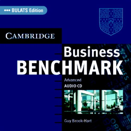 Business Benchmark Advanced Audio CD BULATS Edition: Guy Brook-Hart