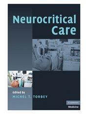 9780521676892: Neurocritical Care (Cambridge Medicine)