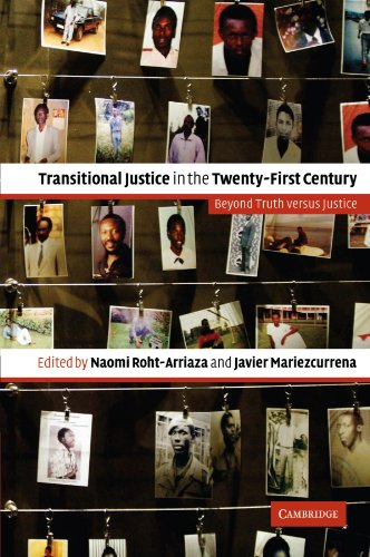 9780521677509: Transitional Justice in the Twenty-First Century: Beyond Truth versus Justice