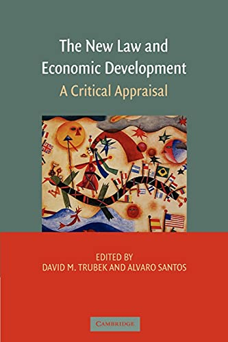9780521677578: The New Law and Economic Development: A Critical Appraisal