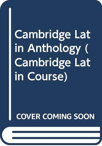 9780521677592: Cambridge Latin Anthology (Cambridge Latin Course)