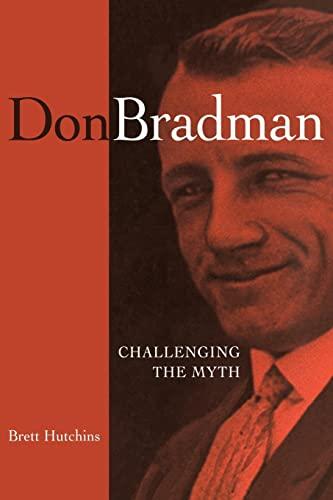 9780521677769: Don Bradman: Challenging the Myth