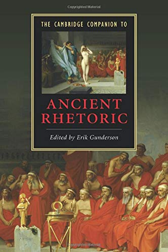 9780521677868: The Cambridge Companion to Ancient Rhetoric (Cambridge Companions to Literature)