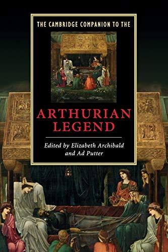9780521677882: The Cambridge Companion to the Arthurian Legend (Cambridge Companions to Literature)