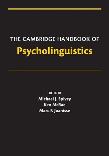 9780521677929: The Cambridge Handbook of Psycholinguistics Paperback (Cambridge Handbooks in Psychology)