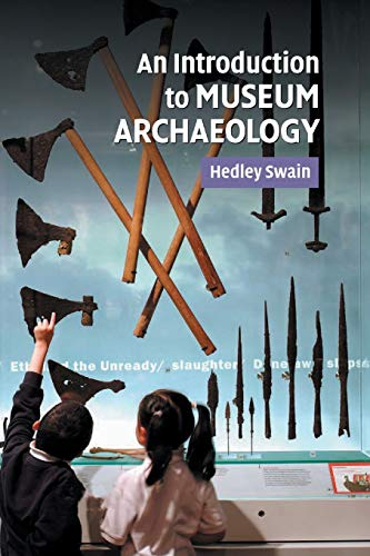 9780521677967: An Introduction to Museum Archaeology