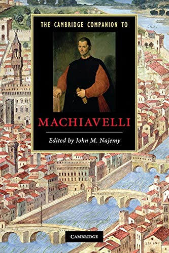 9780521678469: The Cambridge Companion to Machiavelli Paperback (Cambridge Companions to Literature)