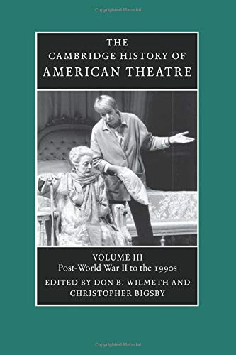 9780521679855: The Cambridge History of American Theatre: Volume 3