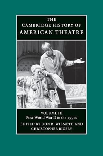 9780521679855: 3: The Cambridge History of American Theatre (Volume 3)