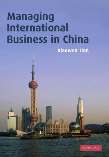 9780521679930: Managing International Business in China