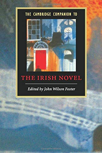 9780521679961: The Cambridge Companion to the Irish Novel