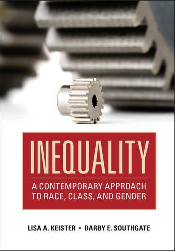 9780521680028: Inequality: A Contemporary Approach to Race, Class, and Gender