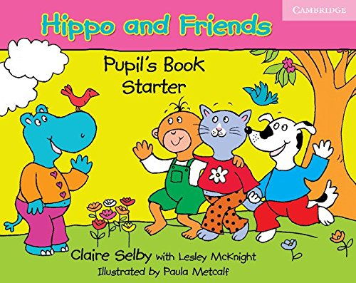 9780521680042: Hippo and Friends Starter Pupil's Book