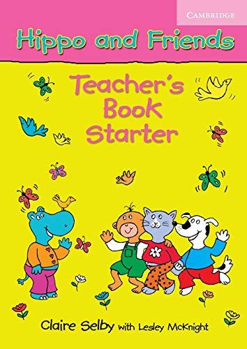 9780521680059: Hippo and Friends Starter Teacher's Book