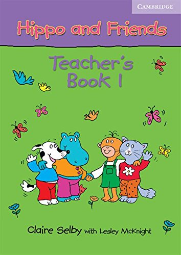 9780521680110: Hippo and Friends 1 Teacher's Book