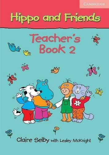 9780521680172: Hippo and Friends 2 Teacher's Book