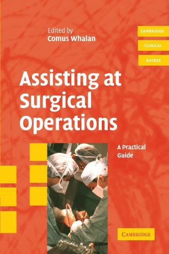 9780521680813: Assisting at Surgical Operations: A Practical Guide (Cambridge Clinical Guides)