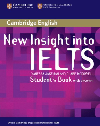 New Insight into IELTS Student's Book with: Jakeman, Vanessa, McDowell,