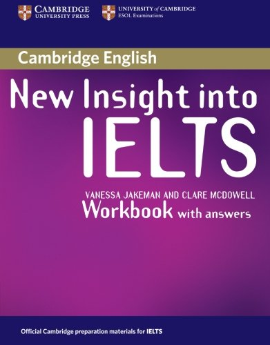 New Insight into IELTS Workbook with Answers: Vanessa Jakeman, Clare