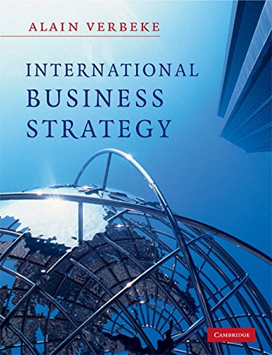 9780521681117: International Business Strategy: Rethinking the Foundations of Global Corporate Success
