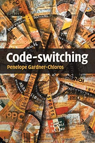 Code-switching: Gardner-Chloros, Penelope