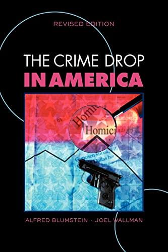 9780521681483: The Crime Drop in America (Cambridge Studies in Criminology)
