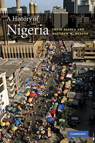 9780521681575: A History of Nigeria