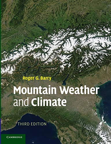 9780521681582: Mountain Weather and Climate