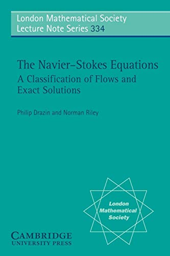 9780521681629: The Navier-Stokes Equations: A Classification of Flows and Exact Solutions (London Mathematical Society Lecture Note Series)