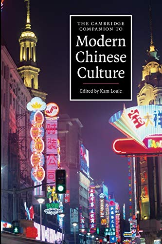 9780521681902: The Cambridge Companion to Modern Chinese Culture