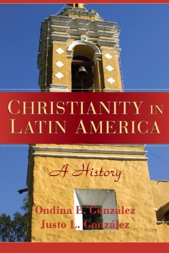 9780521681926: Christianity in Latin America: A History