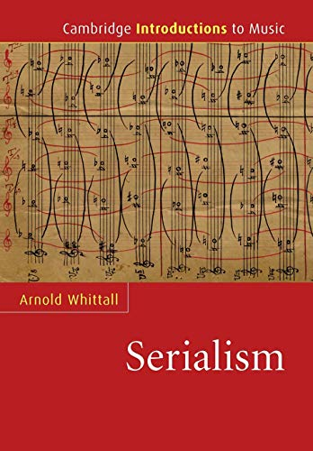 9780521682008: Serialism (Cambridge Introductions to Music)