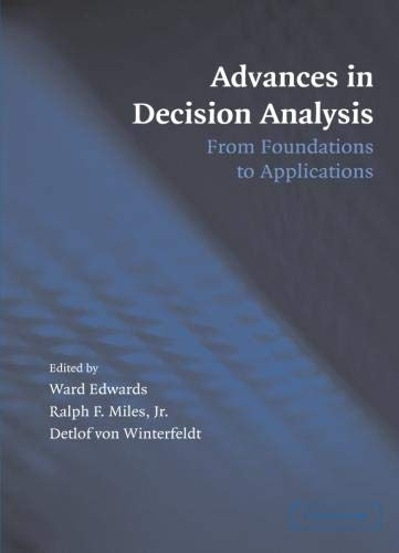 9780521682305: Advances in Decision Analysis: From Foundations to Applications