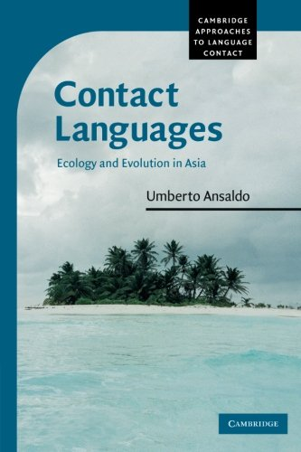 9780521682534: Contact Languages: Ecology and Evolution in Asia