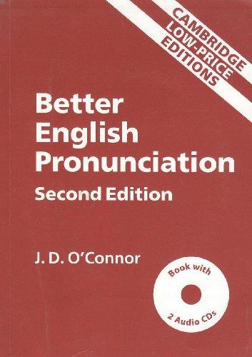Better English Pronunciation (Second Edition): J.D. O?Connor