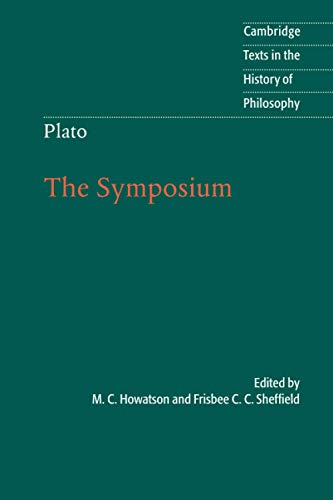 9780521682985: Plato: The Symposium (Cambridge Texts in the History of Philosophy)