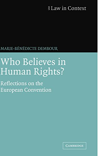 9780521683074: Who Believes in Human Rights?: Reflections on the European Convention (Law in Context)