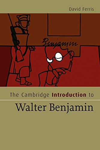 9780521683081: The Cambridge Introduction to Walter Benjamin Paperback (Cambridge Introductions to Literature)
