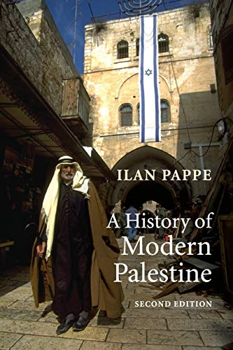 9780521683159: A History of Modern Palestine: One Land, Two Peoples
