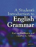 A STUDENT'S INTRODUCTION TO ENGLISH GRAMMAR SOUTH: Huddleston, Rodney &