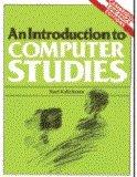 An Introduction to Computer Studies (CLPE): (CIass: Noel Kalicharan