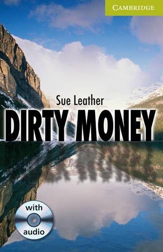 9780521683340: CER0: Dirty Money Starter/Beginner Book with Audio CD Pack (Cambridge English Readers)
