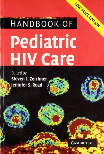 Handbook of Pediatric HIV Care: Jennifer S. Read,Steven L Zeichner