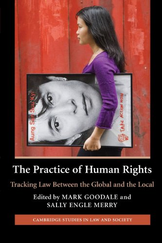 9780521683784: The Practice of Human Rights: Tracking Law Between the Global and the Local (Cambridge Studies in Law and Society)