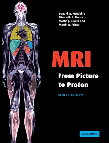 9780521683845: MRI from Picture to Proton